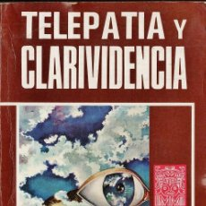 Libros de segunda mano: TELETERAPIA Y CLARIVIDENCIA - ARIEL ESOTERICA - AÑO 1975 - AT. Lote 114369079