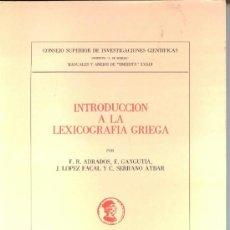 Libros de segunda mano: INTRODUCCIÓN A LA LEXICOGRAFÍA GRIEGA (F.R. ADRADOS) - 1977 - SIN USAR JAMÁS.. Lote 38386150