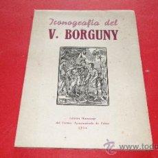 Libros de segunda mano: ICONOGRAFÍA DEL VENERABLE PEDRO BORGUNY. --JUAN TOUS, J. Lote 38396791