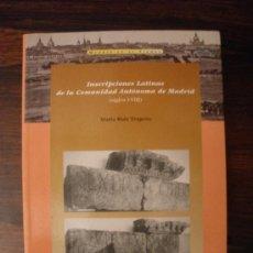 Libros de segunda mano: INSCRIPCIONES LATINAS DE LA COMUNIDAD AUTÓNOMA DE MADRID (SIGLOS I-VIII) -- MARÍA RUIZ TRAPERO. Lote 37608022