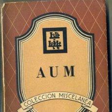 Libros de segunda mano: AUM, SIGNOS DEL AGNI YOGA (KIER, 1947). Lote 138546636
