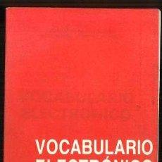 Libros de segunda mano: VOCABULARIO ELECTRÓNICA INGLÉS ESPAÑOL ALEMÁN ESPAÑOL. Lote 38452930