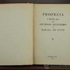 Libros de segunda mano: 3628- PROFECIA. QUINTERO Y LEON. IMP. MODERNA. 1954.. Lote 38465359