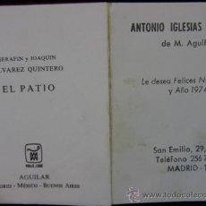 Libros de segunda mano: CRISOLÍN EL PATIO SERAFÍN Y JOAQUÍN ÁLVAREZ QUINTERO EDICIÓN ESPECIAL NAVIDAD 1974 FELICITACIÓN. Lote 38468203