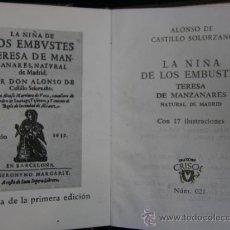 Libros de segunda mano: CRISOLÍN ALONSO DE CASTILLO SOLORZANO LA NIÑA DE LOS EMBUSTES AGUILAR, COLECCIÓN CRISOL Nº 21 1964. Lote 38469668