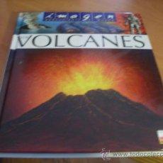 Libros de segunda mano: VOLCANES. IMAGEN DESCUBIERTA DEL MUNDO . TAPA DURA (LE6). Lote 38475248