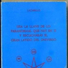 Libros de segunda mano: LAZARILLO - LA LLAVE PARANORMAL (1982). Lote 38477030
