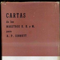 Libros de segunda mano: CARTAS DE LOS MAESTROS PARA SINNETT (MÉXICO, 1972). Lote 129279988
