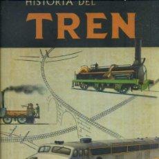 Libros de segunda mano: HISTORIA DEL TREN (VERGARA, 1963) GRAN FORMATO. Lote 38477523