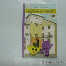 Libros de segunda mano: ¡QUE PASA, CLAUDIA! ANTONIO DE BENITO. LA RIOJA TDK74. Lote 38531909