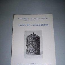 Libros de segunda mano: MONTOYA TEJADA, BALDOMERO. MARFILES CORDOBESES. Lote 38670838