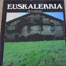 Libros de segunda mano: EUSKALERRIA. (ALBERTO SCHOMMER). Lote 81605374