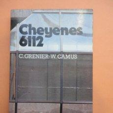 Libros de segunda mano: CHEYENES 6112. CAMUS. Lote 38708758