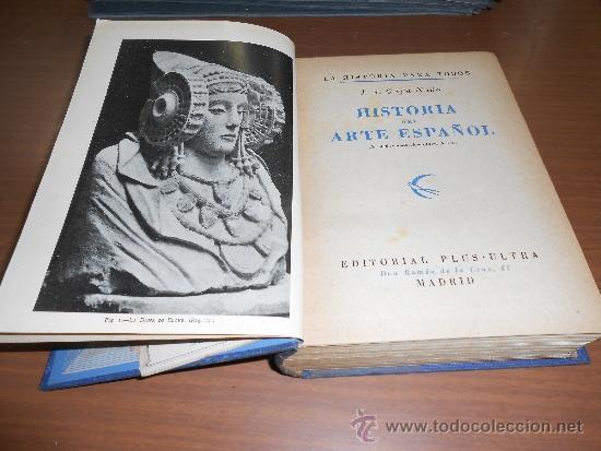 JUAN ANTONIO GAYA NUÑO HISTORIA DEL ARTE ESPAÑOL EDITORIAL PLUS ULTRA MADRID 1946 (Libros de Segunda Mano - Bellas artes, ocio y coleccionismo - Otros)