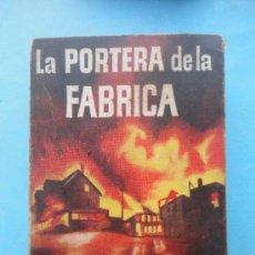 Libros de segunda mano: PULGA Nº 6. LA PORTERA DE LA FÁBRICA.. Lote 38720287