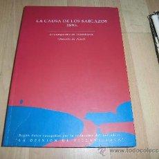 Libros de segunda mano: LA CAUSA DE LOS SABLAZOS 1895 EL CACIQUISMO EN VILLAVICIOSA (DISTRITO DE PIDAL) EDIC,LA OLIVA 1994. Lote 38733799