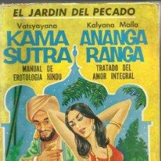 Libros de segunda mano: EL JARDIN DEL PECADO. KAMASUTRA. ANANAGA RANGA. VATSYAYANA. KALYANA MALLA. EL ANANGARANA. 1969. Lote 38752340