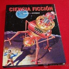 Libros de segunda mano: CIENCIA FICCIÓN, DE FORREST J. ACKERMAN.. Lote 38760081