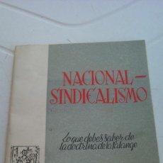 Libros de segunda mano: NACIONAL-SINDICALISMO 1951. Lote 38761048