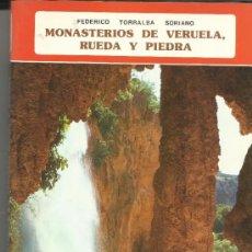 Libros de segunda mano: MONASTERIOS DE VERUELA, RUEDA Y PIEDRA. FEDERICO TORRALBA SORIANO. EVEREST S.A. LEON. 1979. Lote 38765068