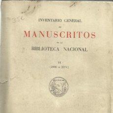 Libros de segunda mano: INVENTARIO GENERAL DE MANUSCRITOS DE LA BIBLIOTECA NACIONAL. TOMO VI. MINISTERIO DE EDUCACIÓN SOCIAL. Lote 38765524
