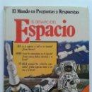 Libros de segunda mano: EL MUNDO EN PREGUNTAS Y RESPUESTAS - EL DESAFÍO DEL ESPACIO - TIPO PLESA - EDICIONES SM - 1979. Lote 38767128