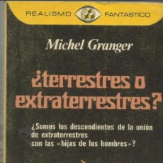 Libros de segunda mano: ¿TERRESTRES O EXTRATERRESTRES?. MICHAEL GRANGER. PLAZA & JANES. BARCELONA. 1978. Lote 38768124