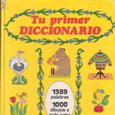 Libros de segunda mano: TU PRIMER DICCIONARIO - EDITA : SUSAETA EDICIONES, 1978. Lote 38769807