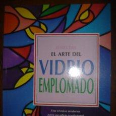 Libros de segunda mano: EL ARTE DEL VIDRIO EMPLOMADO .TURSEN.HERMANN BLUME EDICIONES. 1995. Lote 38873495