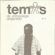 Libros de segunda mano: (ARAGÓN) TEMAS DE ANTROPOLOGÍA ARAGONESA Nº 3 (1987). Lote 38785733