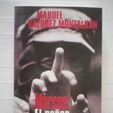 Libros de segunda mano: VÁZQUEZ MONTALBÁN, MANUEL - MARCOS: EL SEÑOR DE LOS ESPEJOS. Lote 38802186