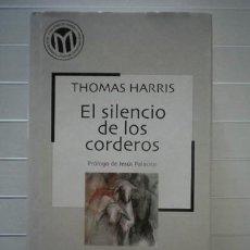 Libros de segunda mano: THOMAS HARRIS - EL SILENCIO DE LOS CORDEROS - BIBLIOTECA EL MUNDO. Lote 38804364