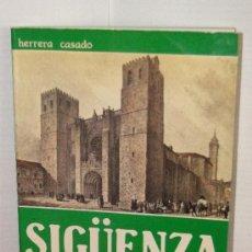 Libros de segunda mano: SIÜENZA.UNA CIUDAD MEDIEVAL.--HERRERA CASADO. Lote 38819049