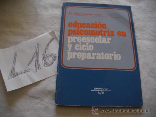 EDUCACION PSICOMOTRIZ EN PREESCOLAR Y CICLO PREPARATORIO - M. JESUS FERNANDEZ IRIARTE (Libros de Segunda Mano - Pensamiento - Otros)