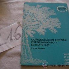 Libros de segunda mano: COMUNICACION ESCRITA: ENTRENAMIENTO Y ESTRATEGIAS - ENVIO GRATIS A ESPAÑA. Lote 38927130
