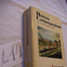 Libros de segunda mano: HISTORIA CONTEMPORANEA - ANTONIO FERNANDEZ . Lote 38931983