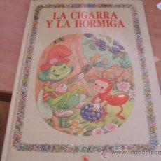 Libros de segunda mano: LA CIGARRA Y LA HORMIGA. BRUGUERA. TAPA DURA INCLUYE OROS CUENTOS (LE6). Lote 38948276