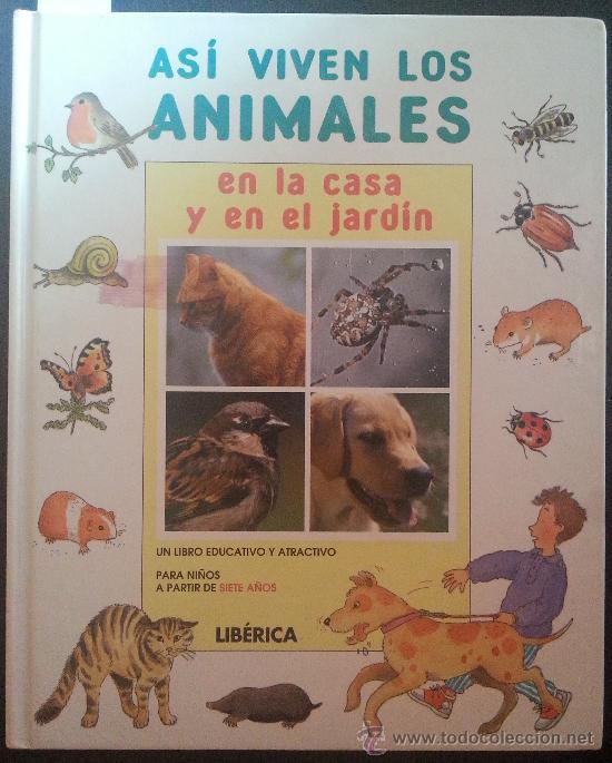 Asi viven los animales en la casa y en el jard comprar for Casa de juguetes para jardin de segunda mano