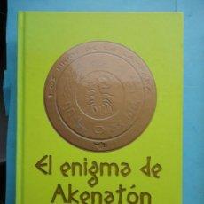 Libros de segunda mano: EL ENIGMA DE AKENATÓN. KERR. TAPA DURA. Lote 38883741