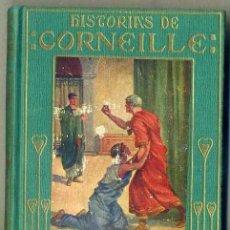 Libros de segunda mano: HISTORIAS DE CORNEILLE (1959) ARALUCE. Lote 38914516