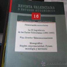 Libros de segunda mano: REVISTA VALENCIANA D'ESTUDIS AUTONÒMICS. Nº 16. Lote 38923560