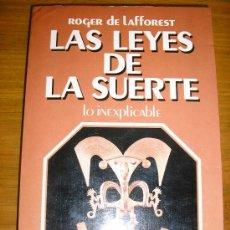 Libros de segunda mano: LAS LEYES DE LA SUERTE - LO INEXPLICABLE, POR ROGER LAFFOREST - J. VERGARA/ ARGENTINA - 1979 - RARO!. Lote 38926446