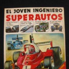 Second hand books - EL JOVEN INGENIERO. SUPERAUTOS. EDICIONES PLESA.SM EDICIONES.1979 - 38938009