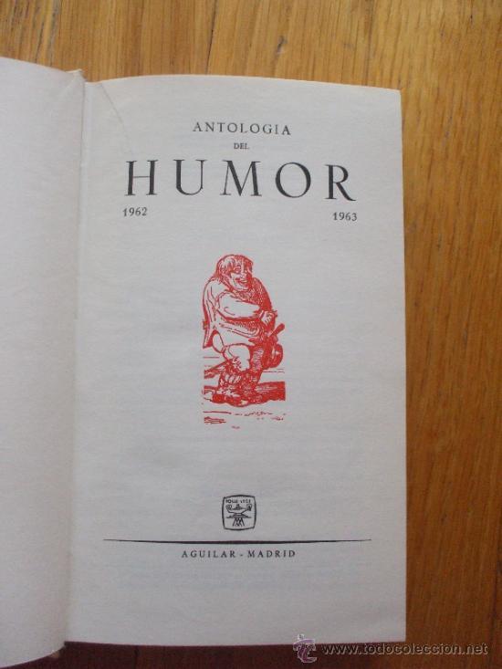 Libros de segunda mano: ANTOLOGIA DEL HUMOR 1962-1963 , AGUILAR - Foto 2 - 38953271