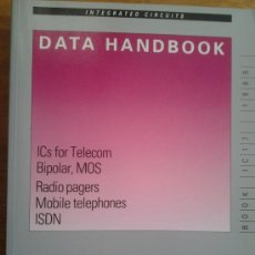 Libros de segunda mano: DATA HAND BOOK CIRCUITOS INTEGRADOS PARA TELECOMUNICACIONES. Lote 38995502