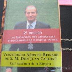 Libros de segunda mano: VEINTICINCO AÑOS DE REINADO DE S.M. DON JUAN CARLOS I.. Lote 39006563