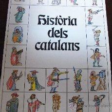 Libros de segunda mano: HISTÒRIA DELS CATALANS.. Lote 39019759
