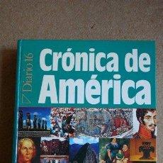 Libros de segunda mano: CRÓNICA DE AMÉRICA. MADRID, DIARIO 16, 1991.. Lote 39058664