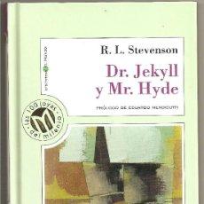 Libros de segunda mano: DR. JEKYLL Y MR. HYDE. Lote 39061718
