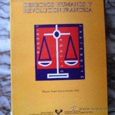 Libros de segunda mano: DERECHOS HUMANOS Y REVOLUCIÓN FRANCESA.. Lote 39070963